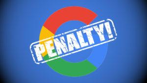 google penalty 300x169 구글 웹마스터   사이트의 검색 순위가 낮은 경우 확인할 사항